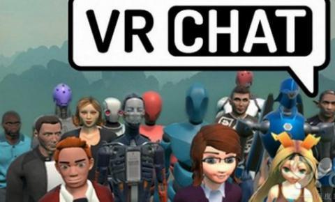 HTC领投VR虚拟现实社交公司VRChat