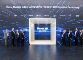 """中国移动发布边缘计算""""Pioneer 300""""<font color=red>先锋</font><font color=red>行动</font>"""