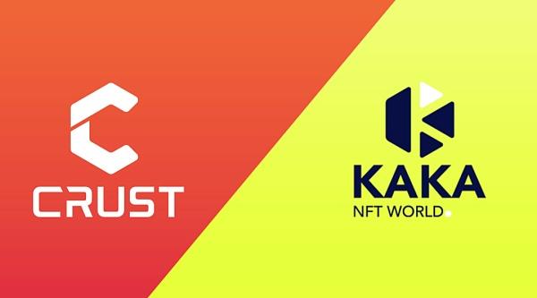 Crust Network与Kaka就游戏平台NFT存储达成合作